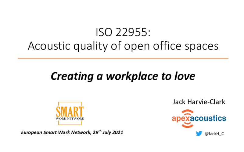 Jack Harvie-Clark - The new ISO 22955: Acoustic Quality of Open Office Spaces